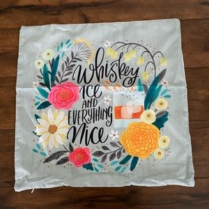 Whiskey ice and everything nice pillow cover